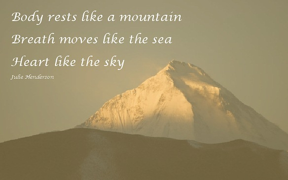 Body rests like a mountain...